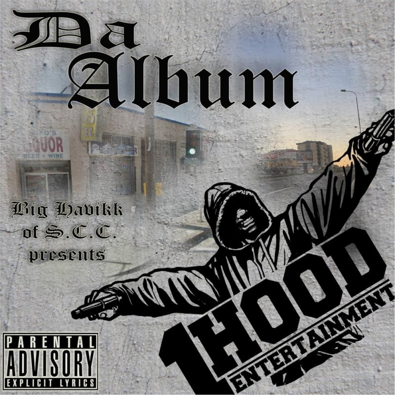 Новинка от Big Havikk (South Central Cartel) «1 Hood Da Album»
