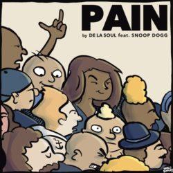Премьера нового сингла: De La Soul — «Pain» Feat. Snoop Dogg And Mack Maine
