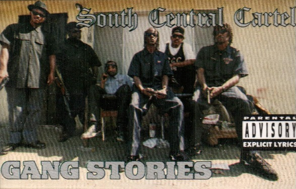 South Central Cartel «Gang Stories» (1994)