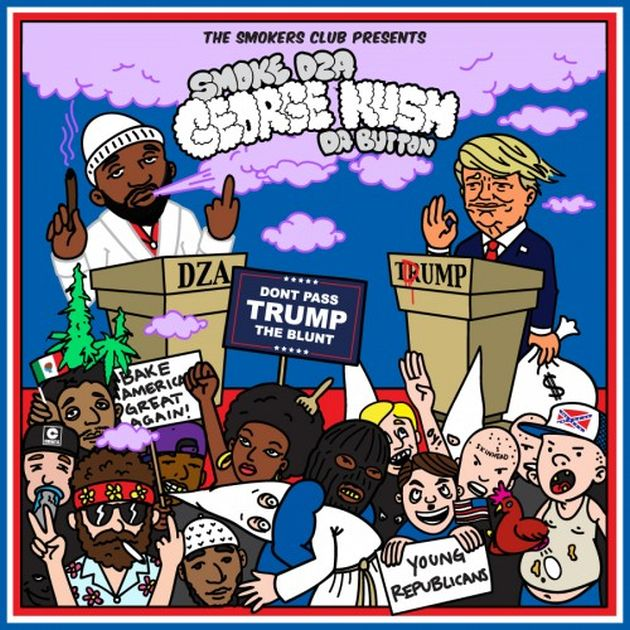 Smoke DZA — «George Kush Da Button (Don't Pass Trump The Blunt)». Премьера микстейпа