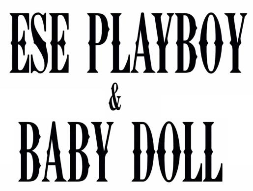 Babydoll & Ese Playboy «Olvidarte Nunca»