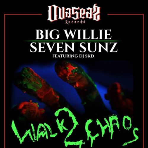 Big Willie, Seven Sunz & Dj Skd «Walk 2 Chaos»