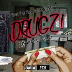 West Coast Cizzle «Drugz!»
