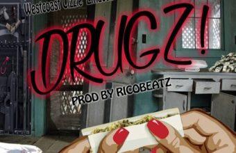 West Coast Cizzle «Drugz!»