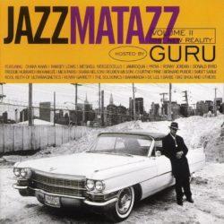 Этот день в Хип-Хопе: Guru's Jazzmatazz Vol. 2: The New Reality