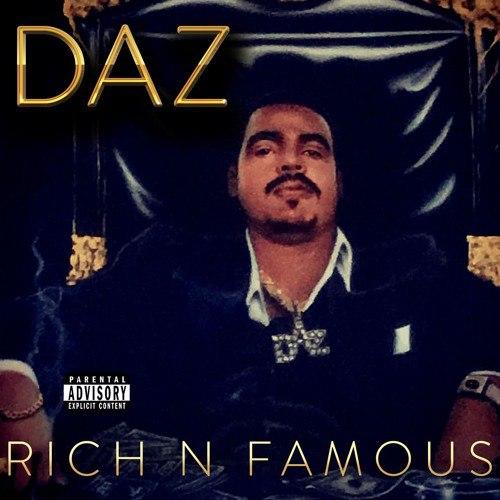 Daz Dillinger «Rich N Famous»