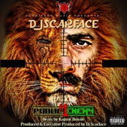 DJ Scarface «Public Enemy #1»