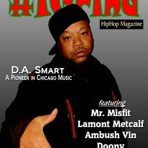 Пионер чикагского рэпа D.A. Smart дал интервью для журнала #IGrind