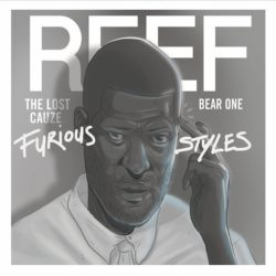 Reef The Lost Cauze & Bear-One — «Furious Styles». Новый альбом от участника Army of the Pharaohs