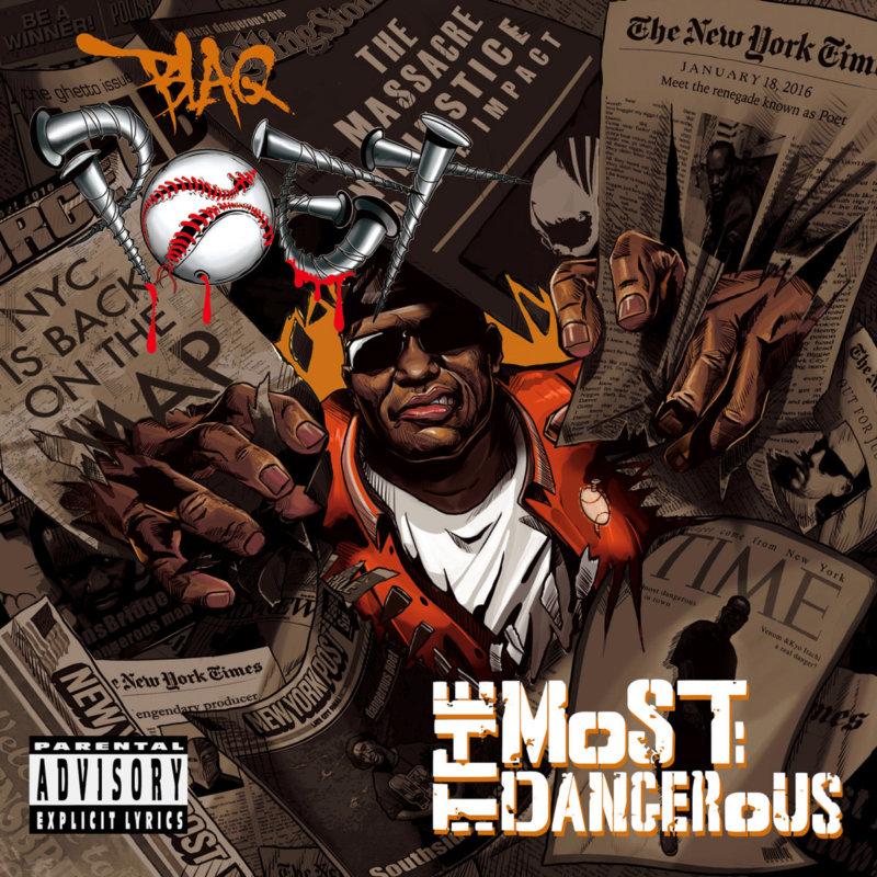 Blaq Poet — «The Most Dangerous». Премьера нового альбома от ветерана хип-хопа из Квинса