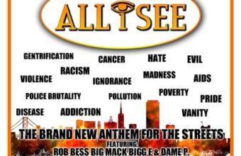 Big Mack, Bigg E, Rob Bess & Dame P. «All I See»
