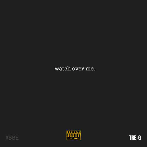 Tre-G «Watch Over Me»
