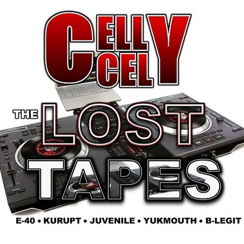 Celly Cel «The Lost Tapes»