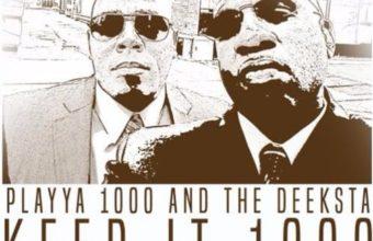 Playya 1000 feat. Malachi SupaFlyyy «Keep It 1000»
