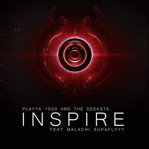 Playya 1000 featuring Malachi SupaFly «Inspire»