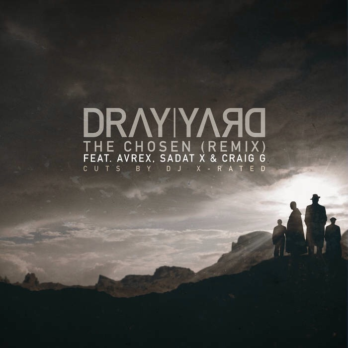 Dray Yard из Беларуси поучаствовал в треке Avrex, Sadat X и Craig G «Chosen»