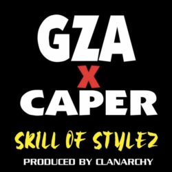 GZA & Caper с новым треком «Skill of Stylez»