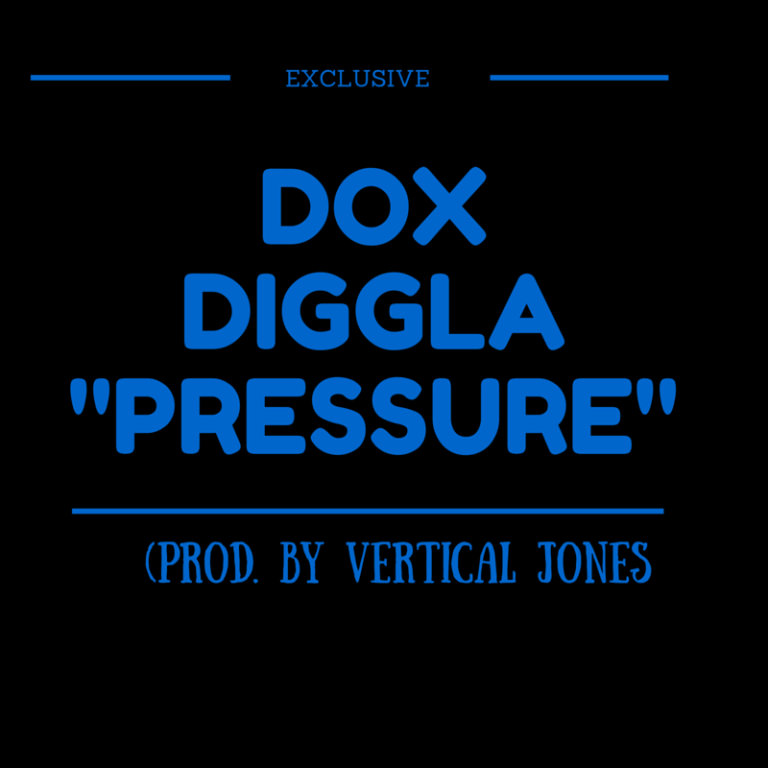 Dox Diggla «Pressure»