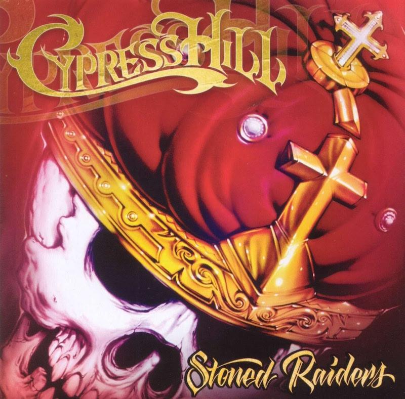 Cypress Hill «Stoned Raiders» (2001)