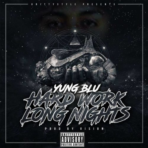 Yung Blu «Hard Work Long Nights»