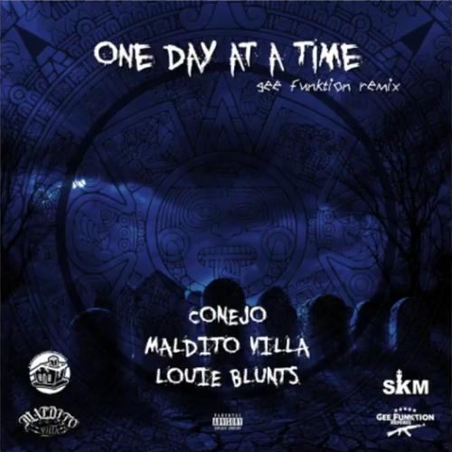 Conejo feat. Maldito Villa & Louie Blunts «One Day At A Time» (Gee Funktion Remix, 2016)