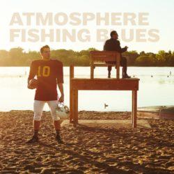 Atmosphere — «Fishing Blues». Альбом официально доступен для прослушивания + клип на трек «Pure Evil»