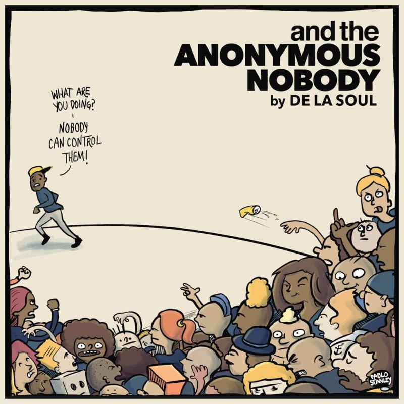 De La Soul — «and the Anonymous Nobody…». Премьера долгожданного альбома