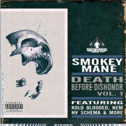 Smokey Mane «Death Before Dishonor Vol. 1»