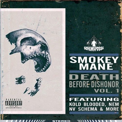 Smokey Mane «Death Before Dishonor Vol. 1»