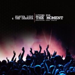 Свежее видео Playya 1000 «Living For The Moment»