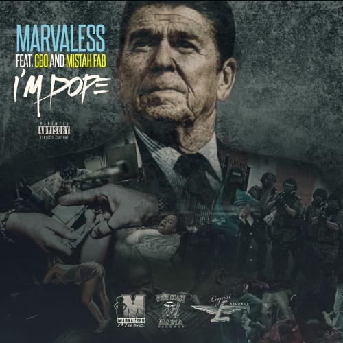 Новый трэк Marvaless «I'm DOPE» при участии C-Bo и Mistah FAB