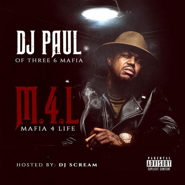 DJ Paul — «Mafia 4 Life». Премьера микстейпа