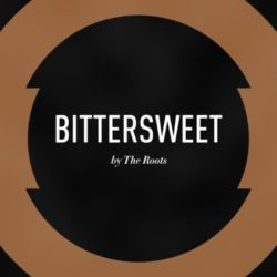 The Roots выпустили двойной сингл «Bittersweet»