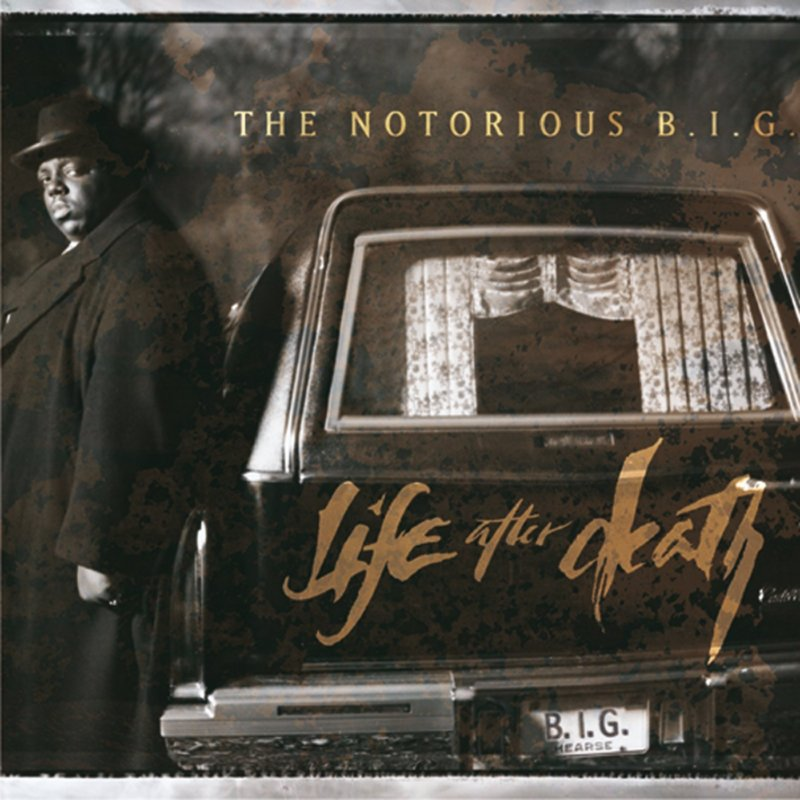 Notorious B.I.G. – «Live After Death» (1997)