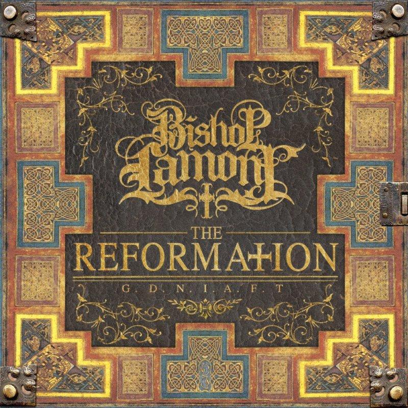 Bishop Lamont — «The Reformation G.D.N.I.A.F.T». Премьера долгожданного альбома