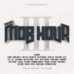 """C-Dubb presents: """"The Mob Hour, Vol. 3″"""