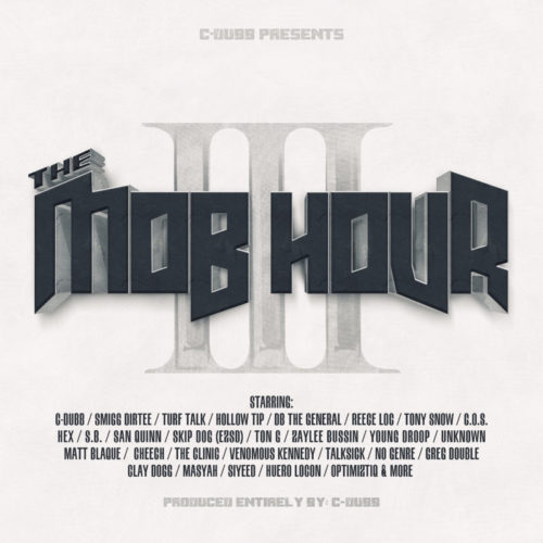 "C-Dubb presents: ""The Mob Hour, Vol. 3″"