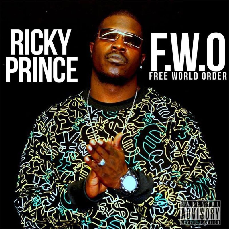 Ricky Prince «Free World Order»