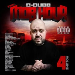 C-Dubb «Mobb Hour 4»