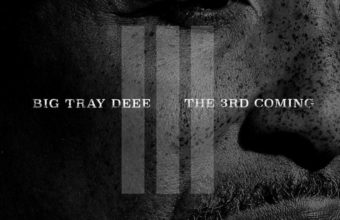Big Tray Deee «The 3rd Coming»