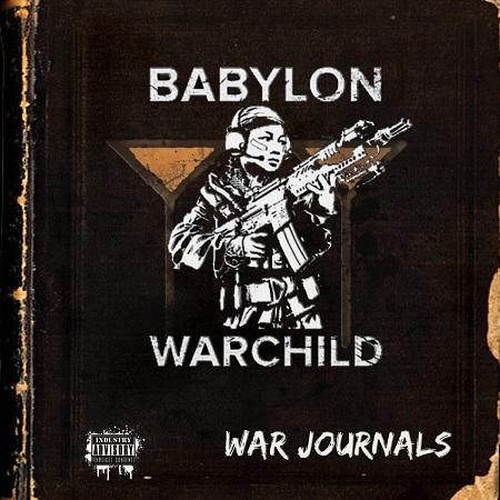 Babylon Warchild — The War Journals (2016)