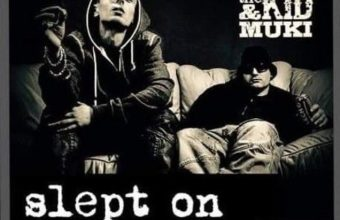 Benny The Kid & Muki - Slept On (2016)