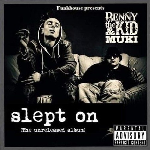 Benny The Kid & Muki «Slept On» (2016)