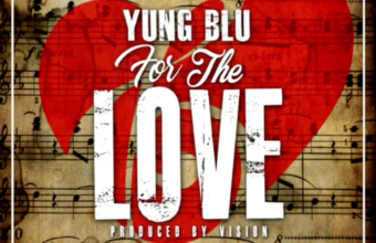 Yung Blu «For The Love»