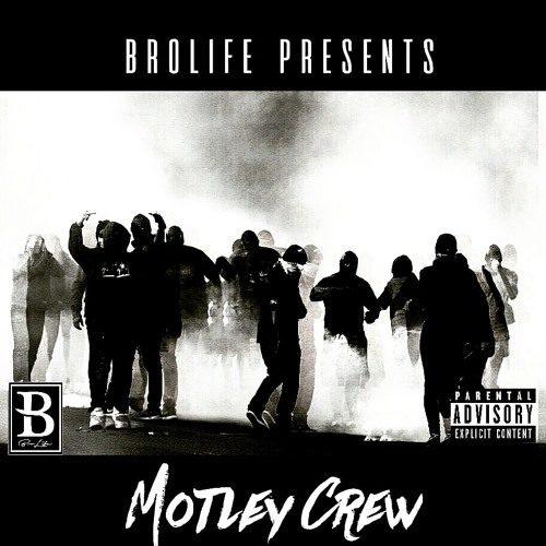 BroLife «Motley Crew» (2016)