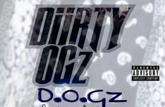 Diirty OGz «D.O.Gz»