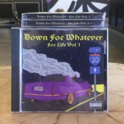 Down Foe Whatever — Foe Life Vol 1.