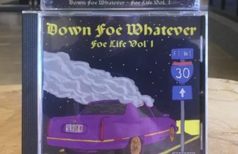 Down Foe Whatever — Foe Life Vol 1.