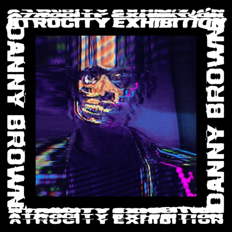 Danny Brown  — «Atrocity Exhibition». Премьера альбома