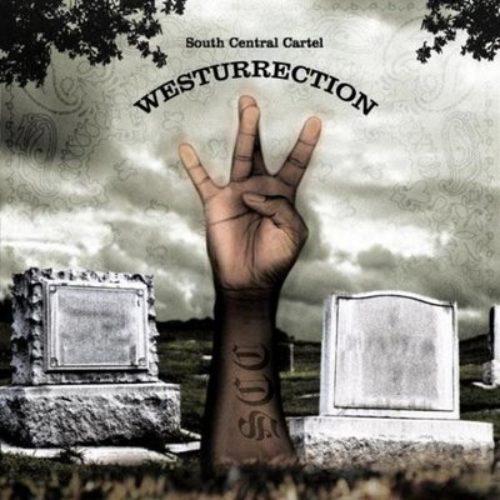 Этот день в хип-хопе: South Central Cartel »Westurrection» (2005)